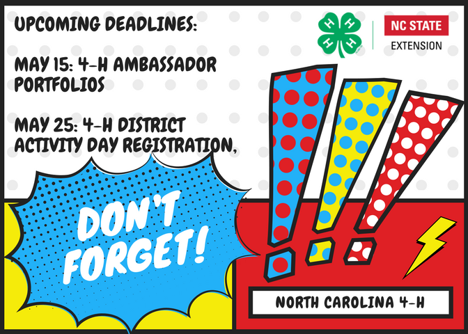 Upcoming deadlines for ambassador portfolio and 4-h presentations