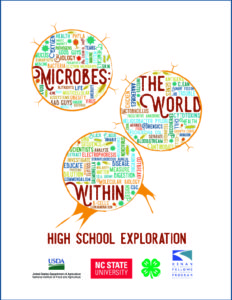 Microbes: The World Within High School Exploration